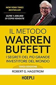 Book Cover: Il metodo Warren Buffett: I segreti del più grande investitore del mondo