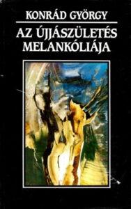 Book Cover: Az újjászületés melankóliája
