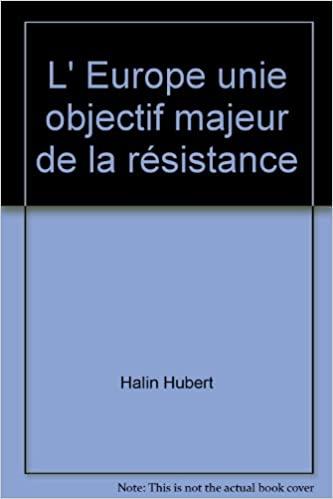 Book Cover: L'Europe unie, objectif majeur de la résistance