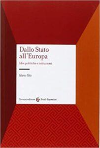 Book Cover: Dallo Stato all'Europa : idee politiche e istituzioni