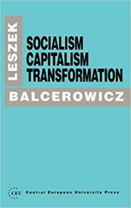 Book Cover: Socialism, capitalism, transformation
