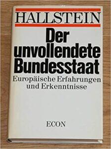 Book Cover: Der unvollendete Bundesstaat : europäische Erfahrungen und Erkenntnisse