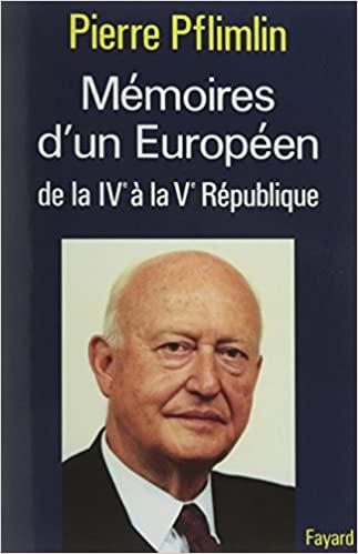 Book Cover: Mémoires d'un Européen : de la IVe à la Ve République
