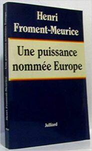 Book Cover: Une puissance nommée Europe