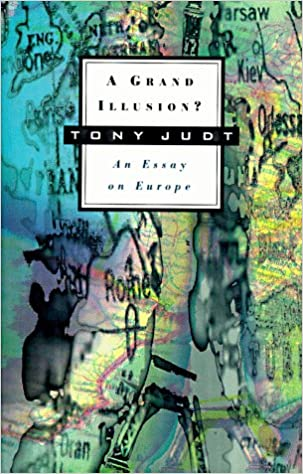 Book Cover: A grand illusion : an essay on Europe
