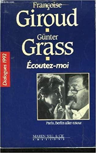 Book Cover: Écoutez-moi : Paris-Berlin, aller, retour