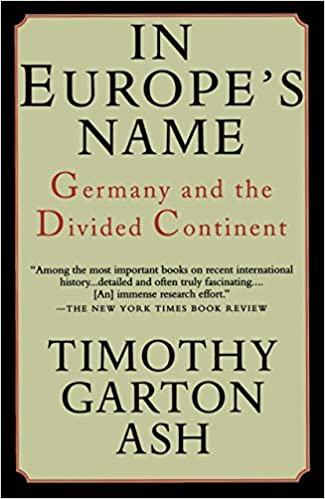 Book Cover: In Europe's name : Germany and the divided continent