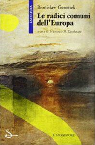 Book Cover: Le radici comuni dell'Europa