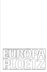 Book Cover: Europa-Ploetz : Ereignisse und Entwicklungen seit 1945 : das ganze Europa, Zeitgeschichte, Staaten, Perspektiven