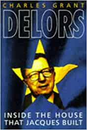 Book Cover: Delors : inside the house that Jacques built